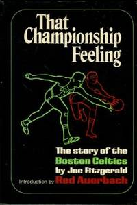 image of That Championship Feeling: The Story Of The Boston Celtics