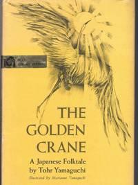 THE GOLDEN CRANE A Japanese Folktale