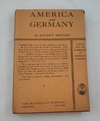 AMERICA AND GERMANY. With a Preface By George Barr Baker. Second Edition Revised