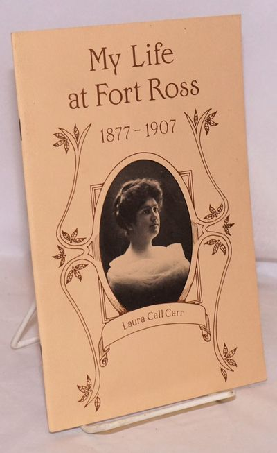 Jenner: The Fort Ross Interpretive Association, Inc, 1987. 32p., 5.5x8.5 inches, many period photos,...