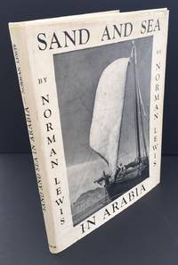Sand And Sea In Arabia (With The Scarce Wrapper)