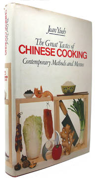 THE GREAT TASTES OF CHINESE COOKING Contemporary Methods and Menus