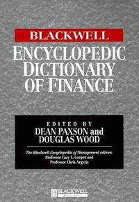 Blackwell Encyclopedic Dictionary of Finance (Blackwell Encyclopaedia of Management)