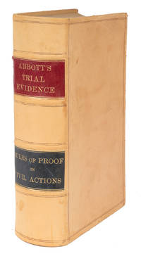 Trial Evidence, Rules of Evidence Applicable on the Trial of..