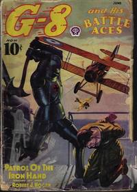 """G-8 AND HIS BATTLE ACES: June 1938 (""""Patrol of the Iron Hand"""")"""
