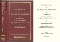 The Roman Law of Damage to Property. Being a Commentary on Title of..