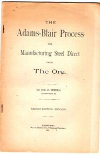The Adams-Blair Process for Manufacturing Steel Direct from The Ore