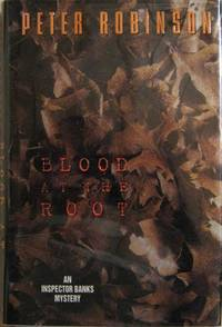 Blood at the Root : An Inspector Banks Mystery