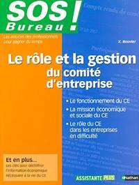 Le rôle et la gestion du comité d'entreprise - SOS Bureau 2005