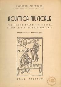 Acustica musicale per i conservatori di musica i licei e gli istituti musicali.
