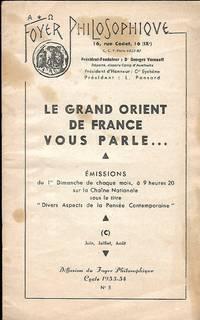 Foyer Philosophique n° 5 Cycle 1953-54 - Le Grand Orient de France vous parle …...