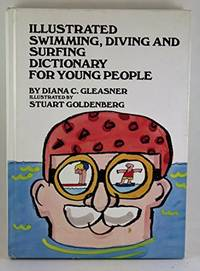 Illustrated swimming, diving, and surfing dictionary for young people