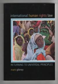 image of International Human Rights Law Returning to Universal Principles