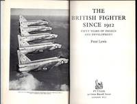 The British Fighter Since 1912
