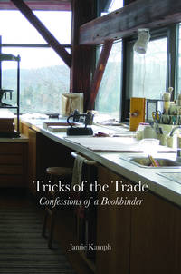 TRICKS OF THE TRADE: CONFESSIONS OF A BOOKBINDER