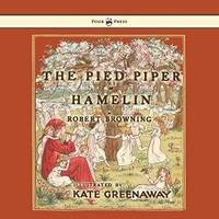 image of The Pied Piper of Hamelin - Illustrated by Kate Greenaway