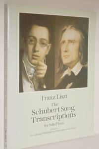 The Schubert song transcriptions for solo piano by   Franz  Franz; Schubert - Paperback - 1995 - from Veery Books and Biblio.co.uk