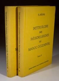 Petite Flore Des Regions Arides Du Maroc Occidental - Volumes 1&2