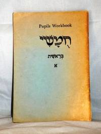Pupils Workbook , Hebrew Language Study