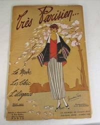 Tres Parisien  Le Mode Le Chic L'Elegance  May 1922