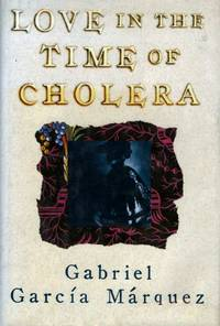 Love in the Time of Cholera by Gabriel García Márquez - First printing - 1988 - from Books Northwest and Biblio.com