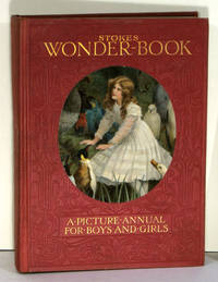 Stokes' Wonder Book. A Picture Book for Boys and Girls