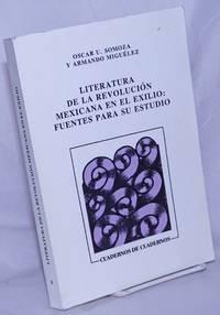 image of Literatura de la Revolución Mexicana en el Exilio: fuentes para su estudio