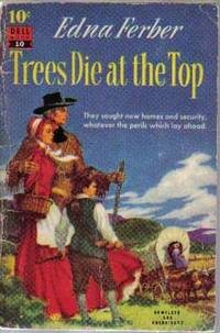 image of Trees Die at the Top (Dell 10)