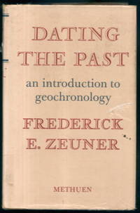 image of Dating the Past: An Introduction to Geochronology