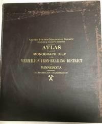 Atlas to Accompany Monograph XLV on the Vermilion Iron-Bearing District of Minnesota