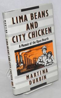 image of Lima beans and city chicken; a memoir of the Open Hearth