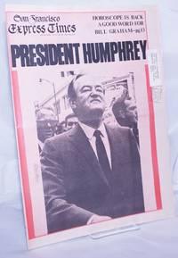 image of San Francisco Express Times: vol.1, #28, July 31, 1968: President Humphrey