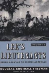 image of Lee's Lieutenants: A Study in Command, Vol. 2: Cedar Mountain to Chancellorsville