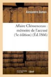 image of Affaire Clemenceau: Memoire de L'Accuse (5e Edition) (Litterature) (French Edition)