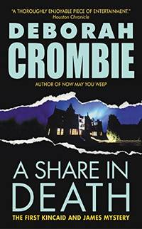 A Share in Death Duncan Kincaid/Gemma James Novels  1