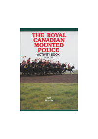 image of The Royal Canadian Mounted Police Activity Book. Volume Two