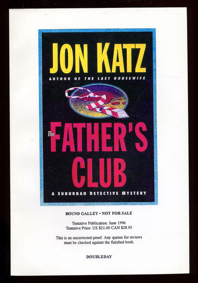 New York: Doubleday, 1996. Softcover. Fine. First edition, bound galley. Fine in wrappers. The fourt...