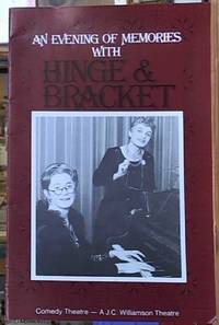 image of Hinge & Bracket: An Evening of Memories, in which Dr. Evadne Hinge And Dame Hilda Bracket Recall Thirty Glorious Years!