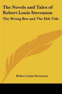 image of The Novels and Tales of Robert Louis Stevenson: The Wrong Box and The Ebb Tide