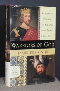 Warriors of God; Richard the Lionheart and Saladin in the Third Crusade
