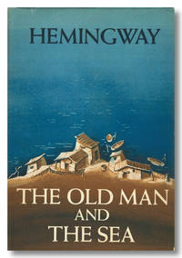 THE OLD MAN AND THE SEA by  Ernest Hemingway - Hardcover - 1952 - from William Reese Company - Literature ABAA-ILAB and Biblio.com