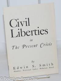 image of Civil liberties in the present crisis
