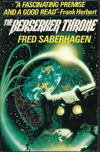 THE BERSERKER THRONE by  Fred Saberhagen - Paperback - First Edition - 1985 - from Books from the Crypt (SKU: NS43)