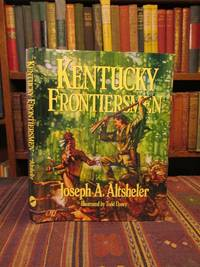 Kentucky Frontiersmen: The Adventures of Henry Ware, Hunter and Border Fighter