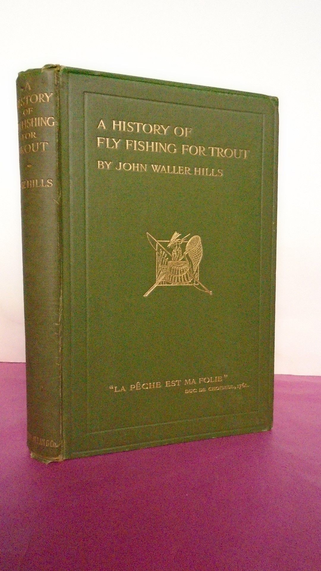 A history of fly fishing for trout by hills waller john for History of fly fishing