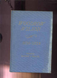 WOODROW WILSON 1856-1924: CHRONOLOGY, DOCUMENTS, BIBLIOGRAPHICAL AIDS