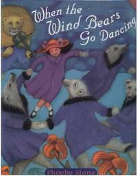 WHEN THE WIND BEARS GO DANCING.