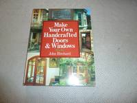 Make Your Own Handcrafted Doors and Windows