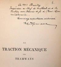 La Traction mécanique des tramways. Etude des différents systèmes, comparaison et prix de revient.