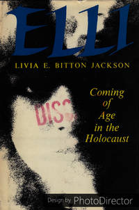 ELLI - Coming of Age in the Holocaust